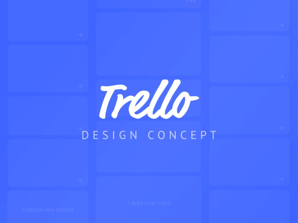 Trello Redesign Concept Figma